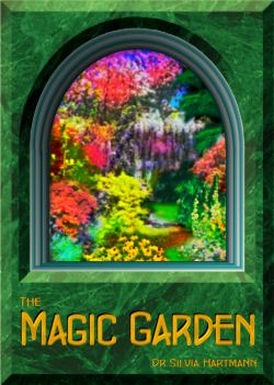 Magic Garden Meditation by Silvia Hartmann