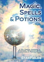 Magic, Spells and Potions: 21st Century Approach to Traditional Witchcraft, Magic, Clairvoyance & Fortune Telling by Silvia Hartmann