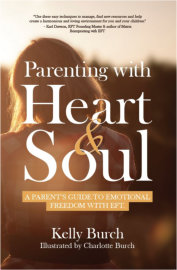 Parenting with Heart & Soul by Kelly Burch