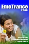 EmoTrance 2008 - New Directions In EmoTrance