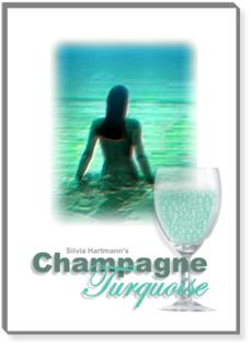 Champagne Turquoise: Shamanic, energetic, hypnotic weightloss & fitness guided meditation by Silvia Hartmann