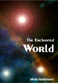 Energy Is Here: The Enchanted World