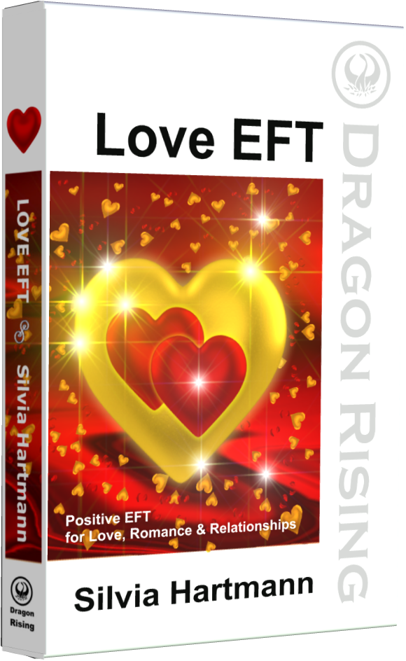 Love EFT: Positive EFT For Love, Romance & Relationships by Silvia Hartmann