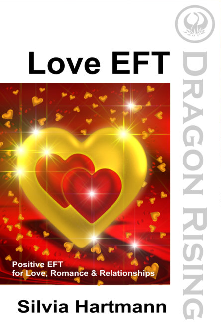 Love EFT by Silvia Hartmann - Available NOW!