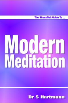 Modern Meditation with Silvia Hartmann: Powerful Stress Relief & Mind Control Made Easy by Silvia Hartmann