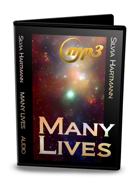 Many Lives In The Multiverse: Past Life Regression - And BEYOND! by Silvia Hartmann